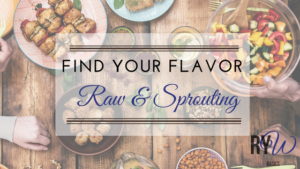 raw, sprouting, clean eating, healthy, weight loss