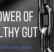 healthy diet, weight loss, nutrition, gut health, real food, lifestyle